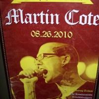 R.I.P. Martin Cote